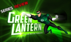 SERIES REVIEW: Green Lantern: The Animated Series